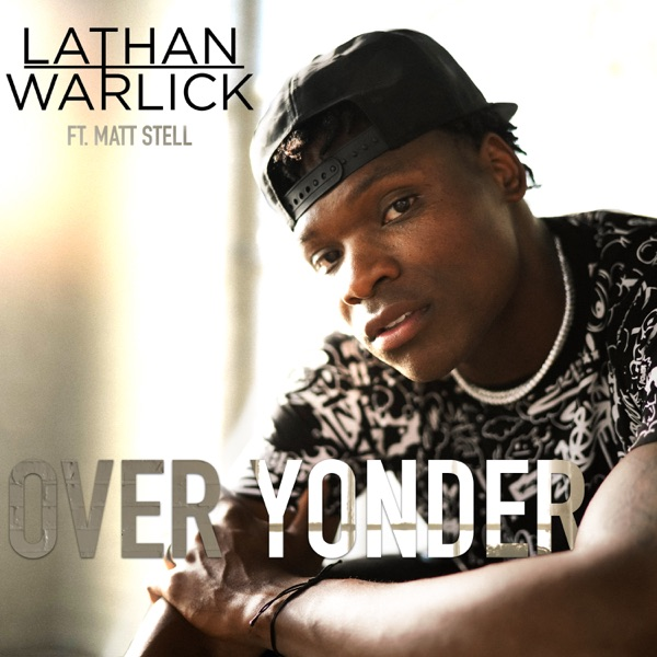 Over Yonder (feat. Matt Stell) - Single