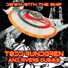 Down with the Ship by Todd Rundgren & Rivers Cuomo