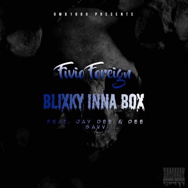 Blixky Inna Box (feat. Jay Dee & Dee Savv) - Single