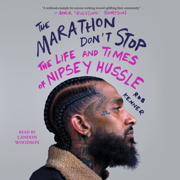 The Marathon Don't Stop (Unabridged)