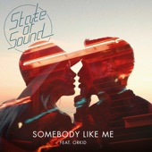 ORKID - Somebody Like Me