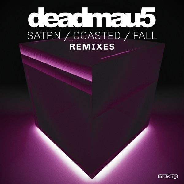 SATRN / COASTED / FALL (Remixes) - Single
