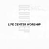 Life Center Worship - Debut - EP  artwork