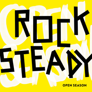 Open Season - Rocksteady
