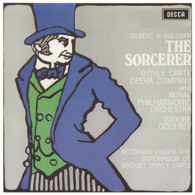 Gilbert & Sullivan: The Sorcerer, The Zoo - Royal Philharmonic Orchestra