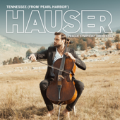 Tennessee From Pearl Harbor HAUSER, Prague Symphony Orchestra, Robert Ziegler & Simon Rhodes - HAUSER, Prague Symphony Orchestra, Robert Ziegler & Simon Rhodes