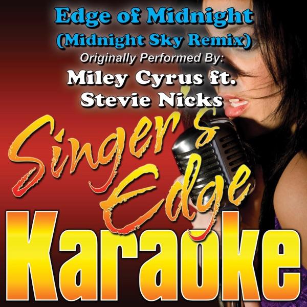 Miley Cyrus Ft. Stevie Nicks - Edge Of Midnight (Midnight Sky Remix)