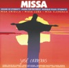 Ramírez: Misa Criolla - Haazen: Missa Luba - Peña: Misa Flamenca, José Carreras, Ariel Ramírez, Rafael Romero, Victor Monje