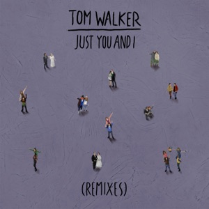 Just You and I (Remixes) - Single Mp3 Download