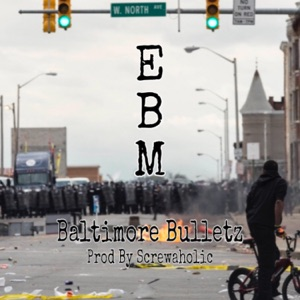 EBM - Baltimore Bulletz