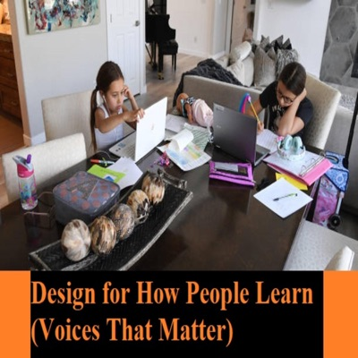 Design for How People Learn: Voices That Matter (Unabridged)