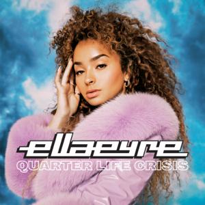 Ella Eyre - Quarter Life Crisis - EP