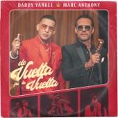 Daddy Yankee;Marc Anthony - De Vuelta Pa' La Vuelta