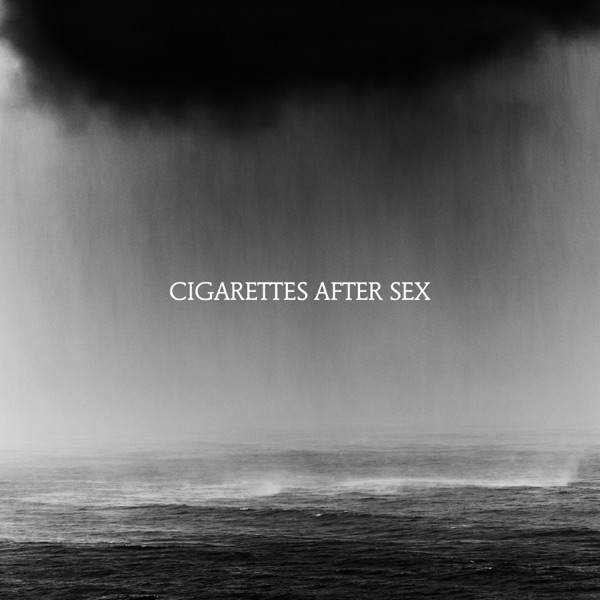 Cry - Cigarettes After Sex
