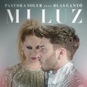 Mi Luz (feat. Blas Cantó) - Pastora Soler