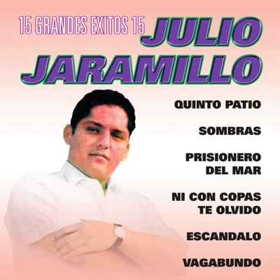 15 Grandes Éxitos - Julio Jaramillo