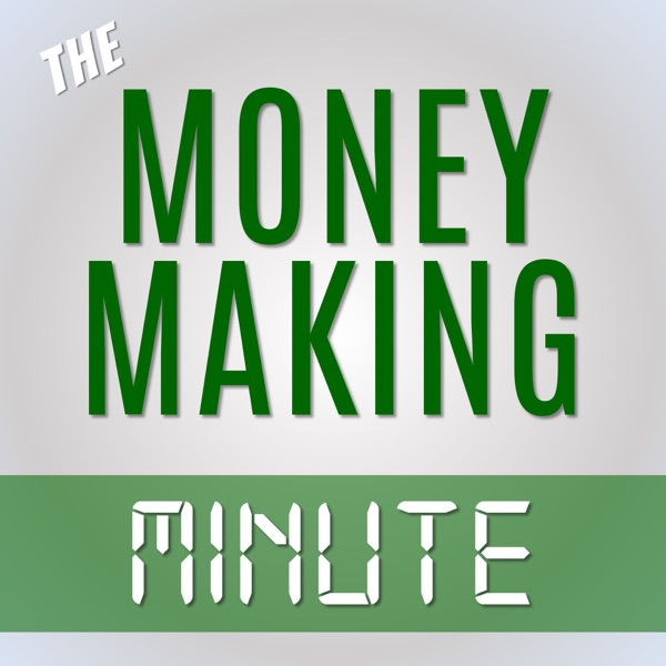 The Money Making Minute - Alexa
