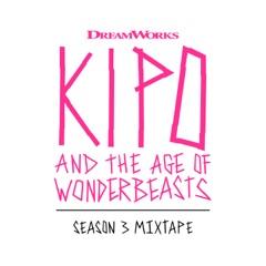 Kipo and the Age of Wonderbeasts (Season 3 Mixtape)