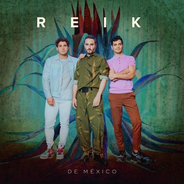 Reik - De México - EP