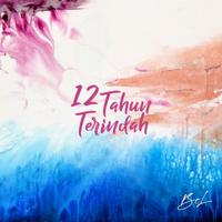 Lagu mp3 Bunga Citra Lestari - 12 Tahun Terindah - Single baru, download lagu terbaru