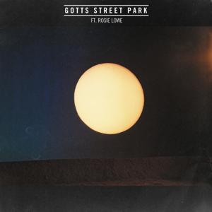 Gotts Street Park - Everything feat. Rosie Lowe