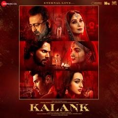Kalank (Original Motion Picture Soundtrack)