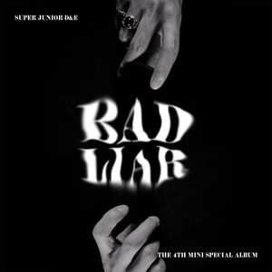 SUPER JUNIOR-D&E - BAD LIAR - The 4th Mini Special Album