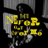 Kaije - You'll Never Get Over Me