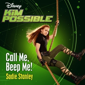 """Call Me, Beep Me! (From """"Kim Possible"""") - Single"""