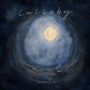 mersie - Lullaby