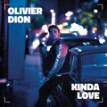Canada Top 10 Pop Songs - Kinda Love (French Version) - Olivier Dion