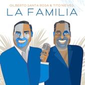 Tito Nieves;Gilberto Santa Rosa - La Familia