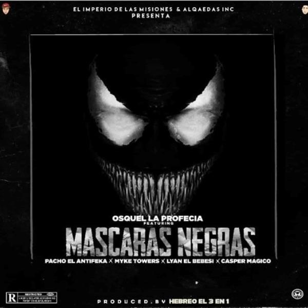 Máscaras Negras (feat. Pacho El Antifeka, Myke Towers, LYAN & Casper Mágico) - Single