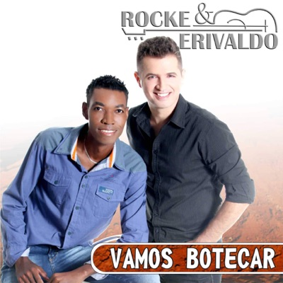 Vamos Botecar - EP - Rocke & Erivaldo