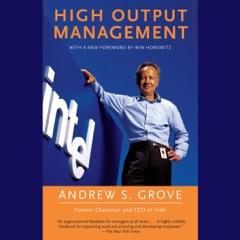 High Output Management (Unabridged)