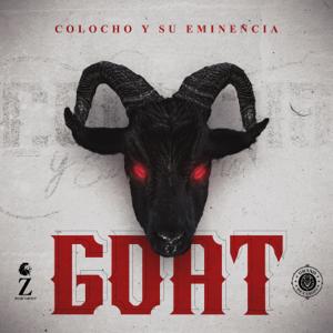 Colocho y Su Eminencia - Goat
