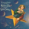 Mellon Collie and the Infinite Sadness Deluxe Edition