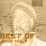 John Holt - My Heart Is Gone