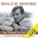 Roger Moore - Roger Moore: My Word Is My Bond