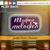 Playback: Madras Melodies - Soulful Tamil Melodies