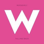 Roosevelt - Falling Back