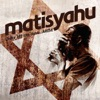 Shake Off the Dust... Arise, Matisyahu
