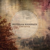 Hotels & Highways - Train Whistle