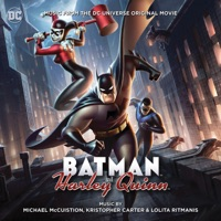 Batman and Harley Quinn - Official Soundtrack
