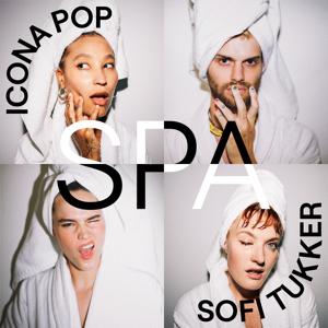 Spa - Icona Pop & Sofi Tukker