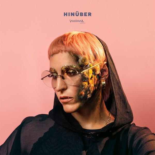 HINÜBER (by Mine)