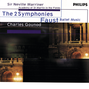 Academy of St. Martin in the Fields & Sir Neville Marriner - Gounod: The 2 Symphonies; Faust Ballet Music