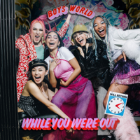 Boys World - While You Were Out - EP artwork