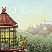 Cinders - Call It Home