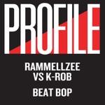Rammellzee & K-Rob - Beat Bop